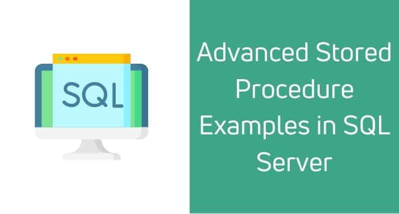 advanced stored procedure examples in sql server